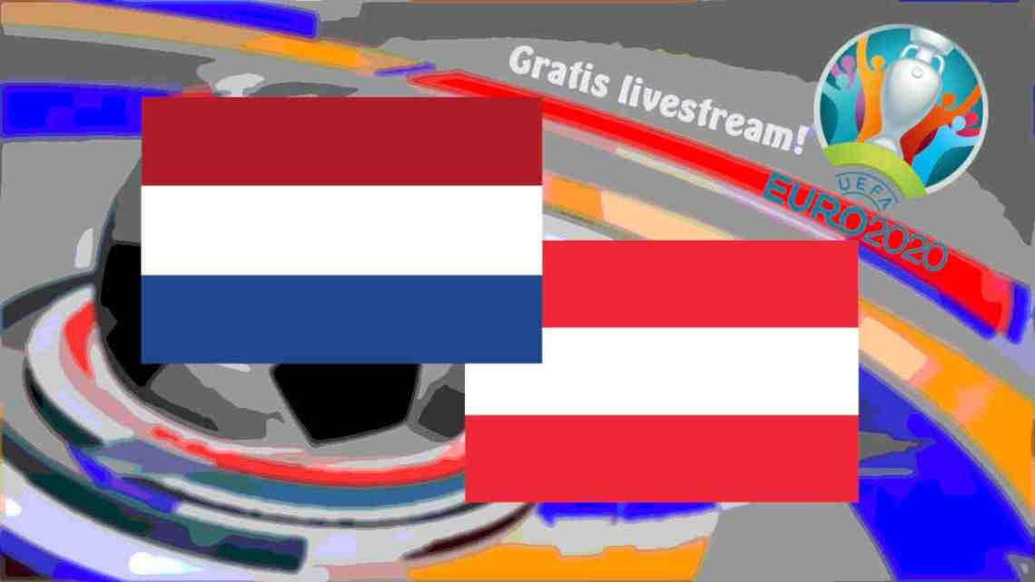 Livestream Nederland - Oostenrijk