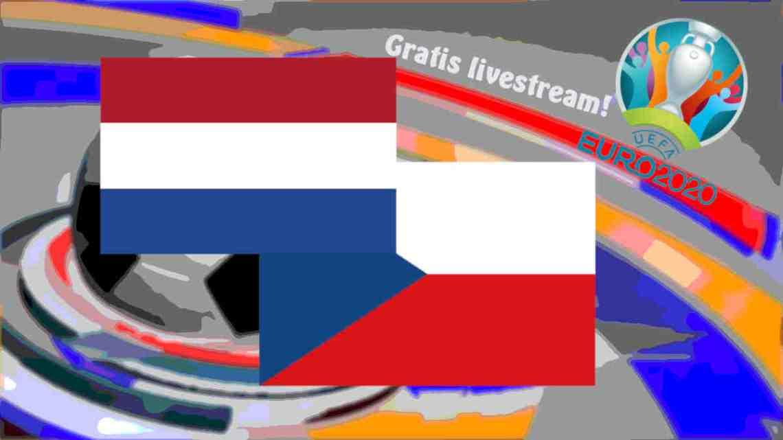 Livestream EURO 2020 Nederland - Tsjechië