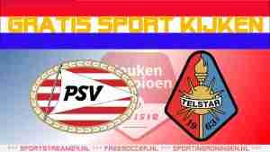 Livestream Jong PSV vs Telstar