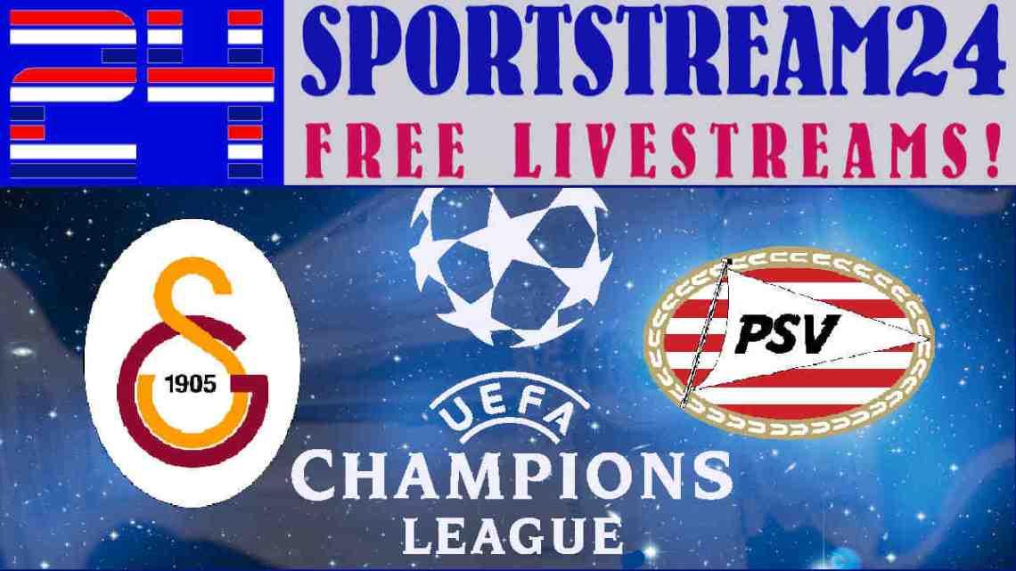 Live Stream Galatasaray - PSV