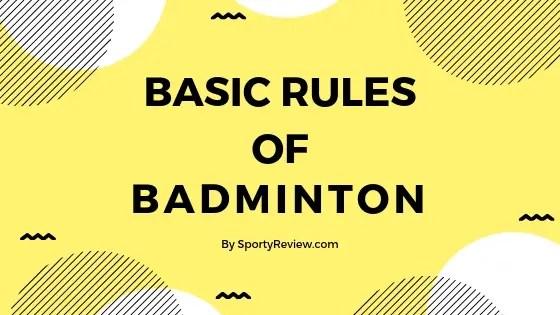 basic rules of badminton