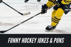60+ Hilariously Funny Hockey Jokes, Puns & One-Liners