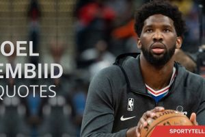 40 Inspiring Joel Embiid Quotes Of His Career