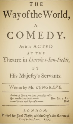 The Way of the World, by William Congreve.