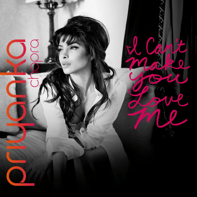 Priyanka-Chopra-I-Cant-Make-You-Love-Me-2014