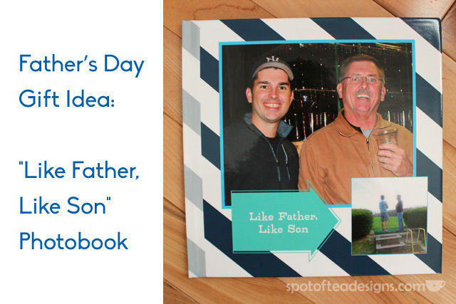 Father's Day Gift Idea: Like Father, Like Son Photobook. Includes side by side shots on how son followed in father's footsteps | spotofteadesigns.com