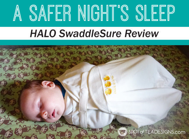A safer night's sleep for baby: wearing blankets (@HALOsleepsack) | spotofteadesigns.com