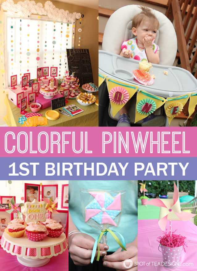 Colorful pinwheel themed first #birthday #party complete with lots of #DIY projects | spotofteadesigns.com