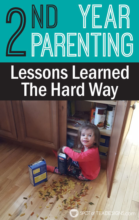 second year of #parenting lessons learned the hard way. #advice | spotofteadesigns.com