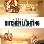 Nehil Home Tour | Updated Kitchen Lighting