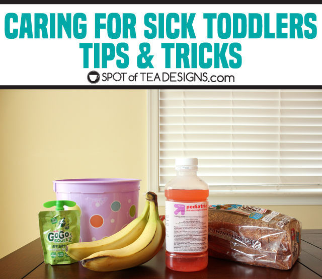 Caring for Sick toddlers tips and tricks - from a mom who's experienced stomache viruses through 2 kids! | spotofteadesigns.com