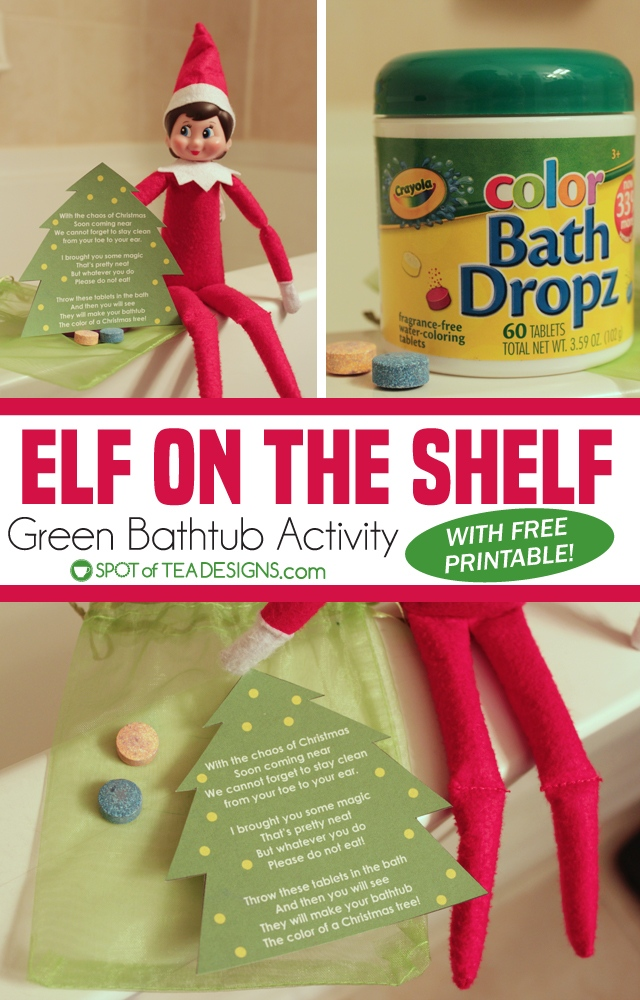 Elf on the shelf green bathtub activity with free printable | spotofteadesigns.com