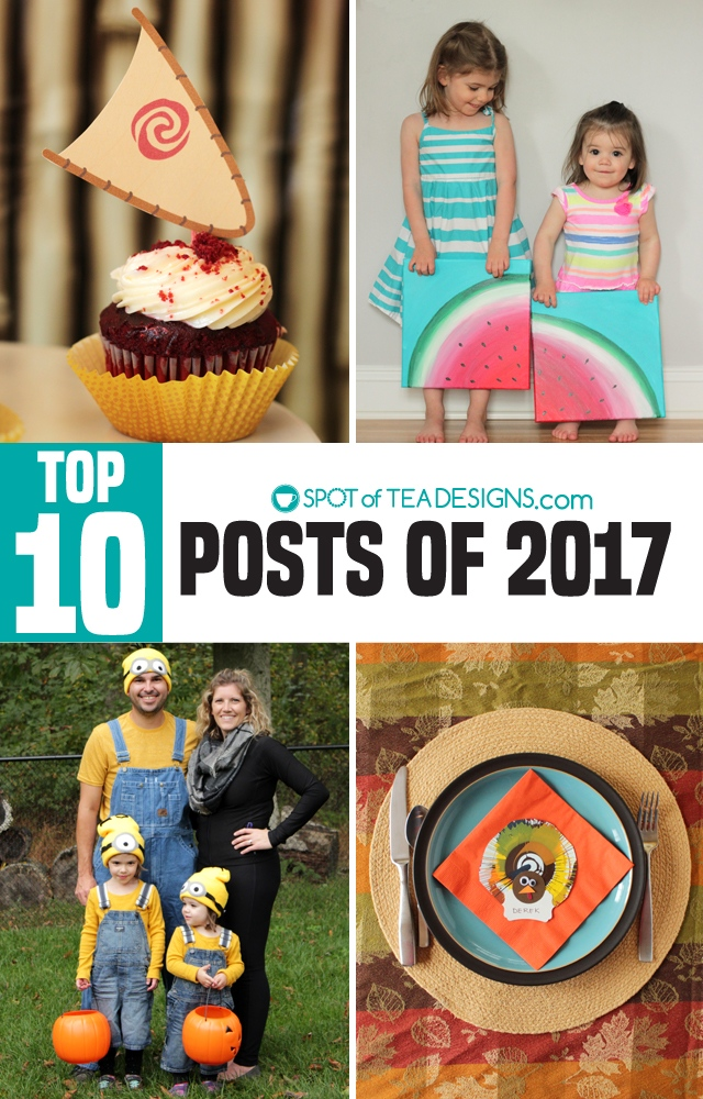 Spotofteadesigns.com top 10 posts of 2017