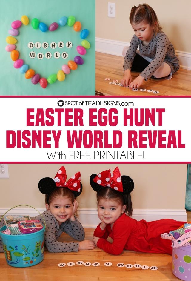 Easter Egg hunt Disney World Reveal with free printable   spotofteadesigns.com