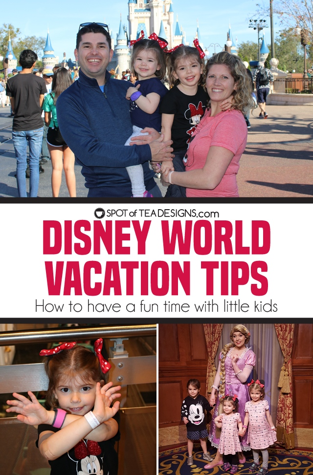Disney World Vacation Tips - how to have fun with little kids | spotofteadesigns.com
