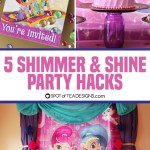 5 Shimmer and Shine Party Hacks