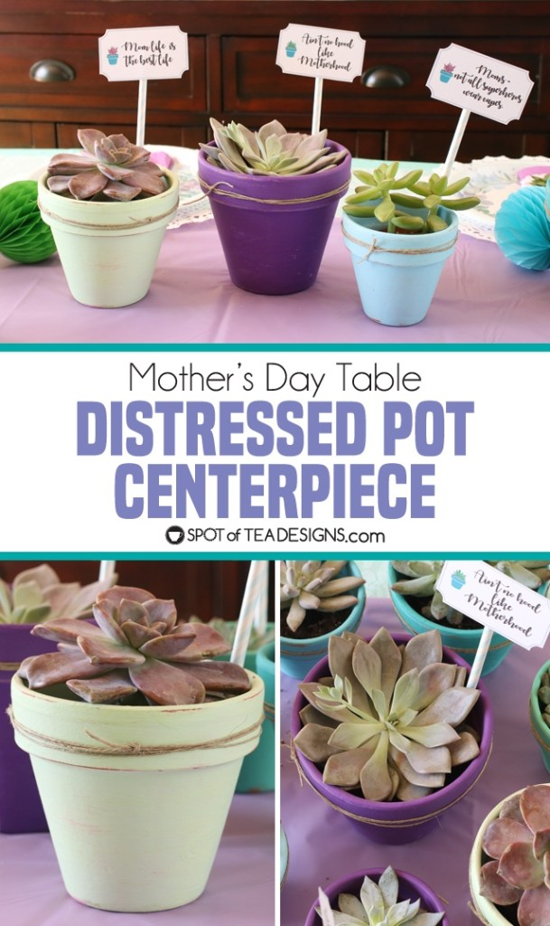 Mother's Day Table Distressed Pot Centerpiece | spotofteadesigns.com