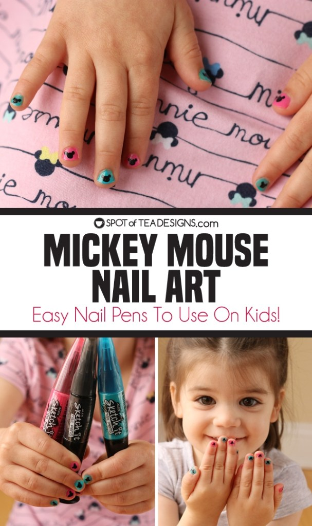 Mickey Mouse Nail Art - easy nail pens to use on kids   spotofteadesigns.com