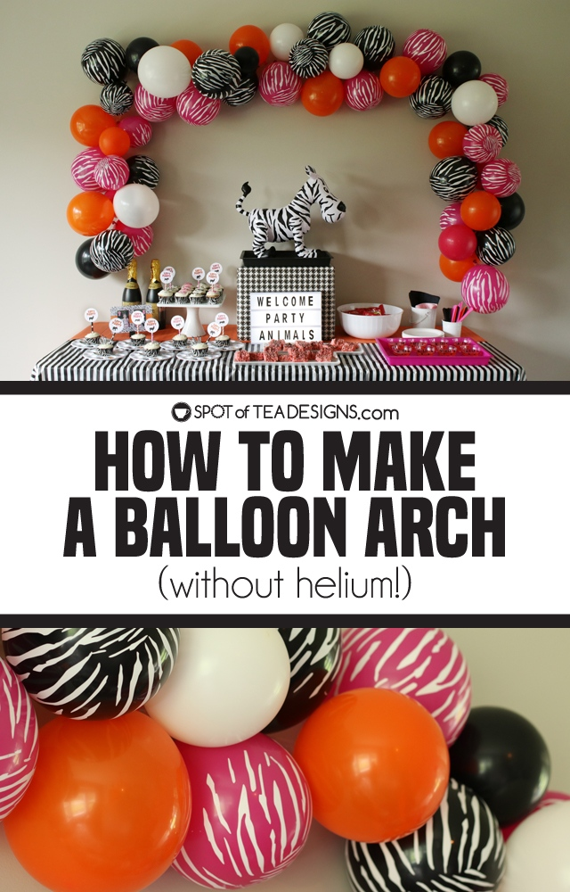 Party animals party - how to make a balloon arch | spotofteadesigns.com