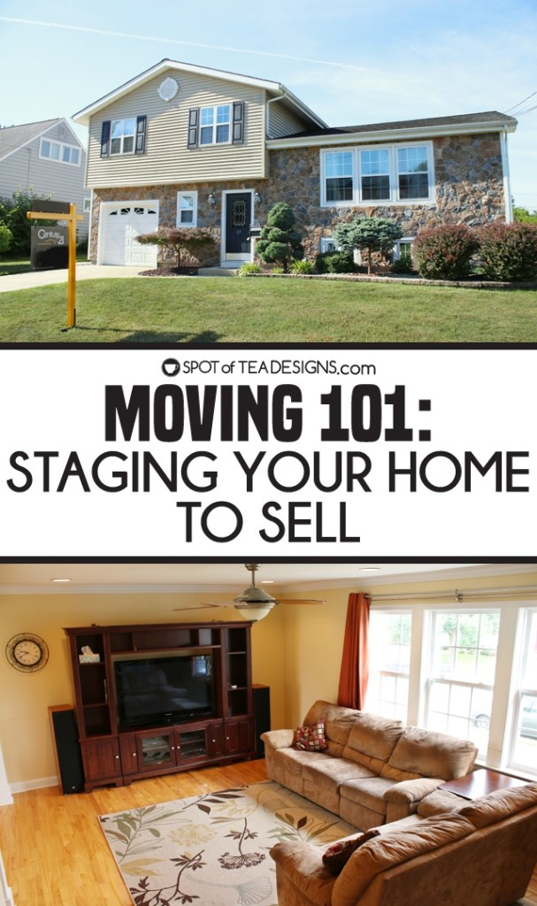 Moving 101: Staging your home to sell tips | spotofteadesigns.com