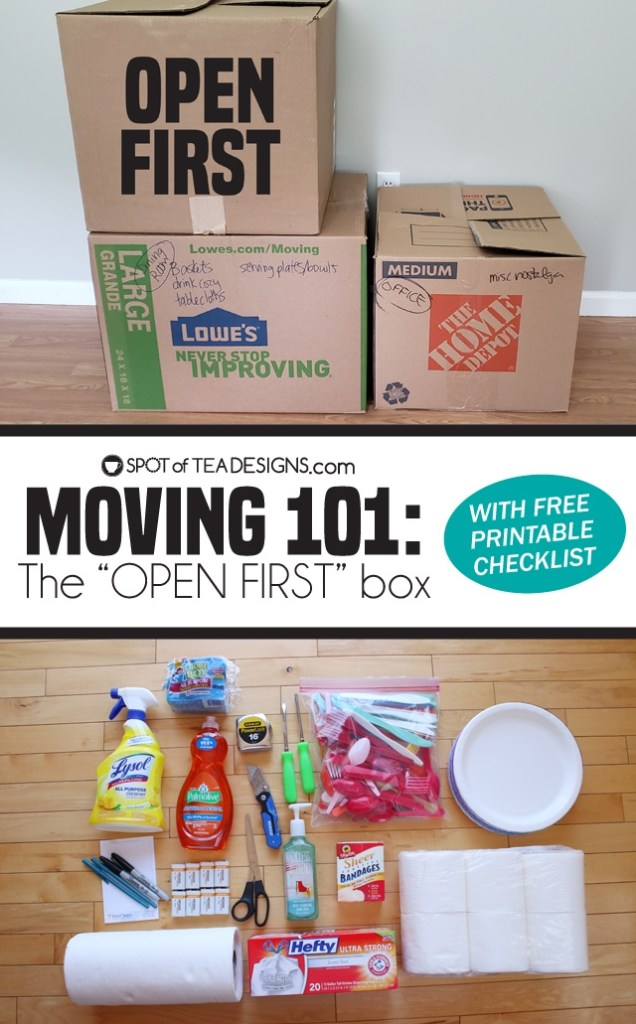 "Moving 101 - The ""Open First"" box - what to include and a printable checklist to pack it! 