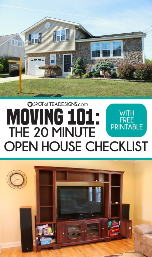 Moving 101: 20 Minute Open House checklist with free printable   spotofteadesigns.com
