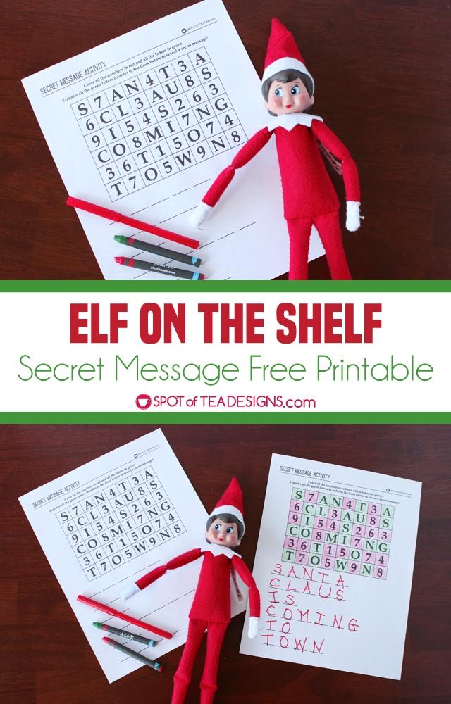 Elf on the Shelf activity - secret message free printable | spotofteadesigns.com