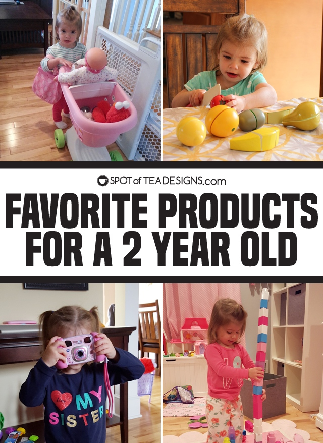 Favorite Products for a 2 year old | spotofteadesigns.com