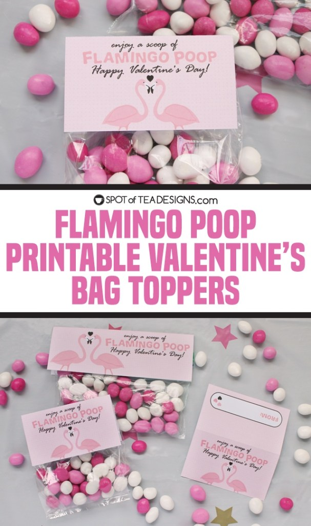 Flamingo poop printable valentine's bag toppers available for instant download   spotofteadesigns.com