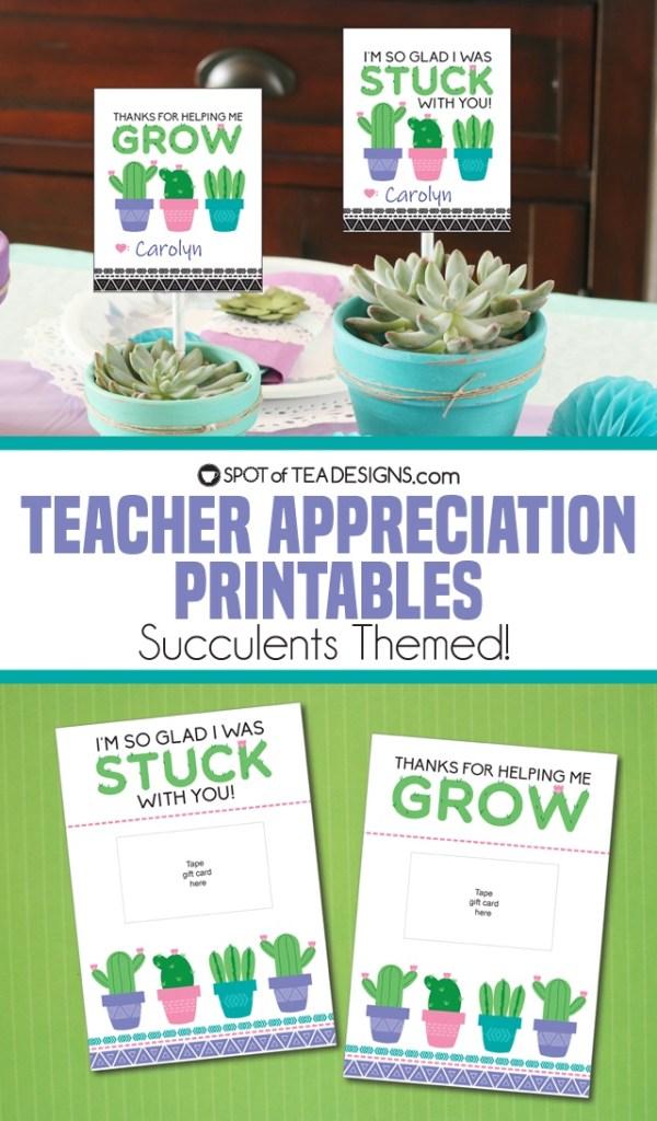 Teacher appreciation printables - succulents cactus themed | spotofteadesigns.com