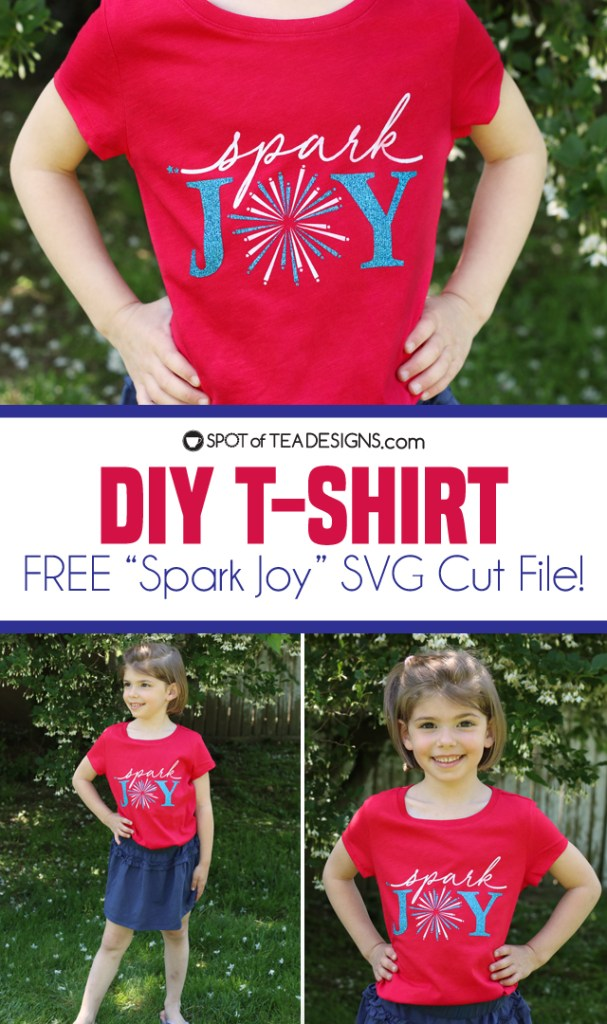 "DIY T-shirt - free ""spark joy"" SVG cut file for the perfect Memorial Day or Fourth of July t-shirt! 