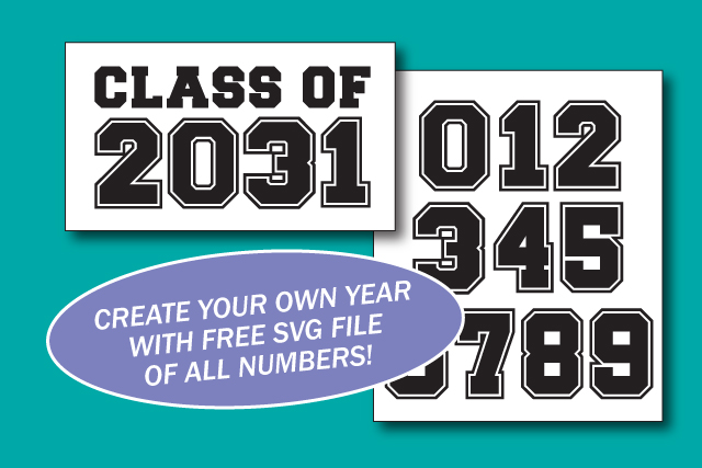 Class of Graduation Year Tshirts - download the free SVG file of all numbers to make your own!   spotofteadesigns.com