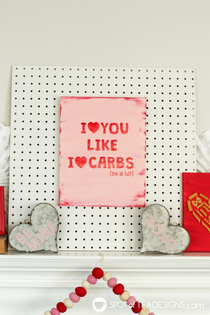 I love carbs Valentine's Day mantle - with free SVG cut files | spotofteadesigns.com