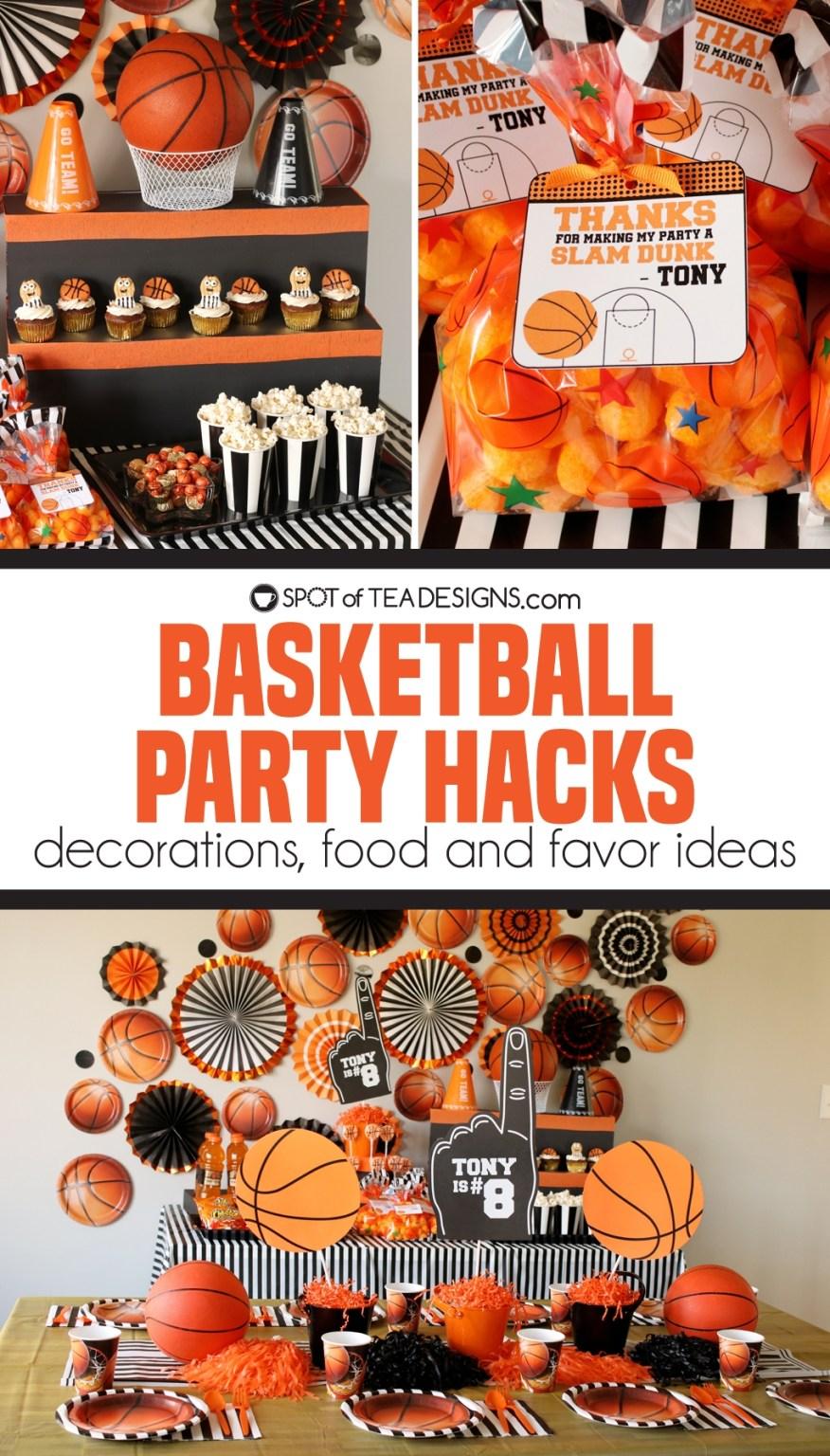 Basketball party hacks | spotofteadesigns.com