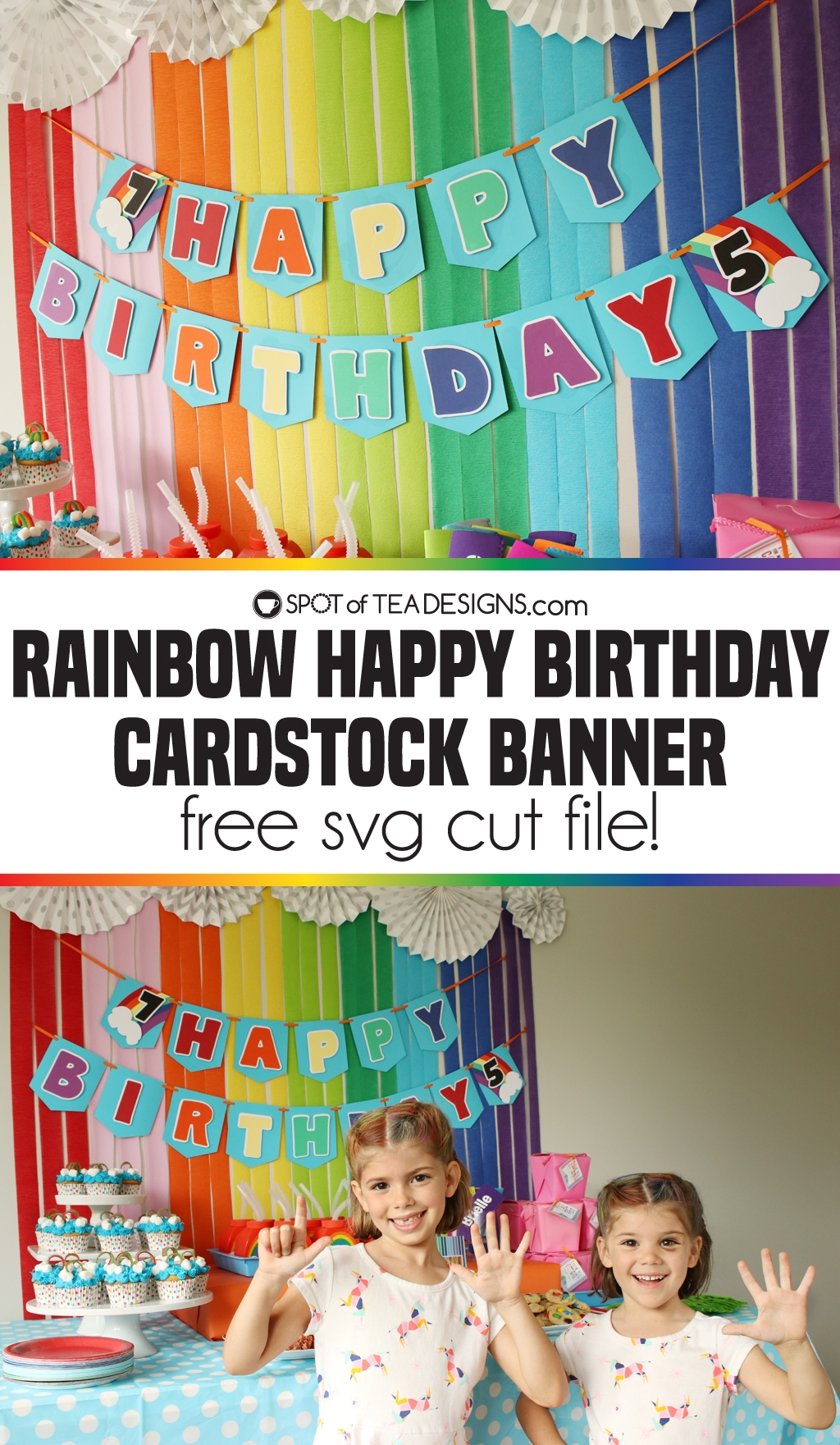 Rainbow Happy Birthday Cardstock Banner with free SVG cut file | spotofteadesigns.com