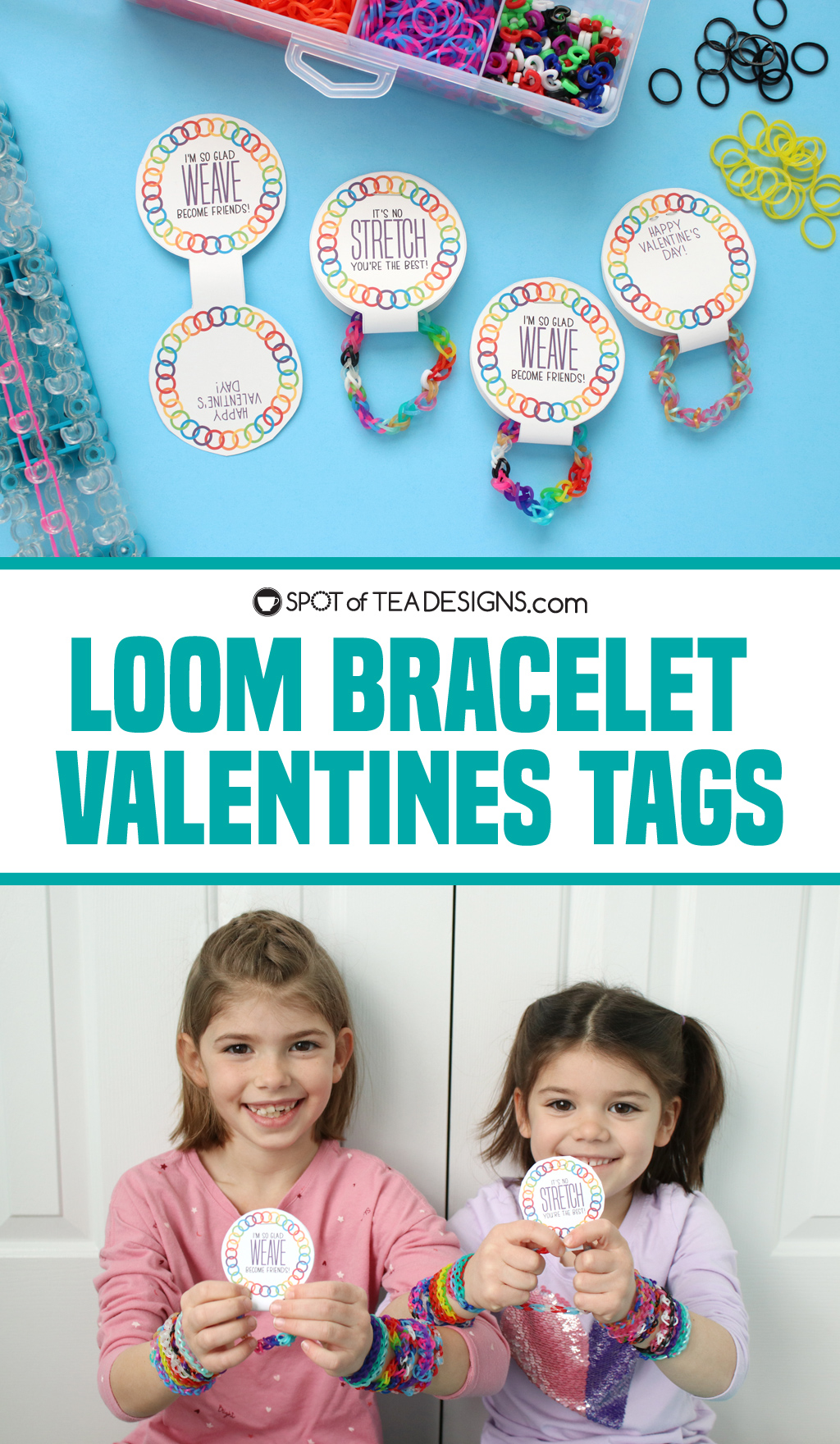 Loom bracelet printable valentine's tags - a non candy idea for a Valentine's day gift! | spotofteadesigns.com