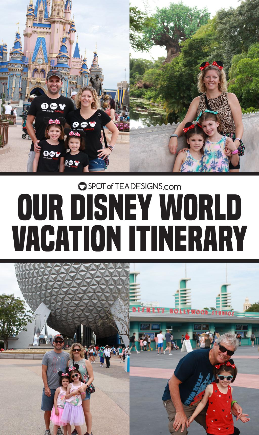 Our Disney World Vacation Itinerary | spotofteadesigns.com