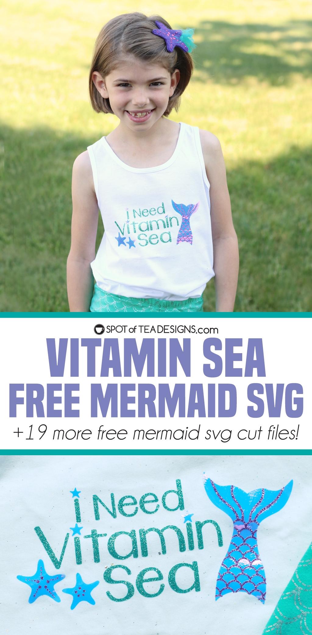 Vitamin Sea Free Mermaid SVG Cut file plus 19+ other freebies! | spotofteadesigns.com