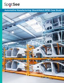 Automotive Manufacturing: ShockWatch RFID Case Study