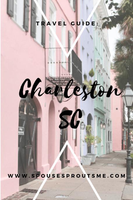 Travel Guide: Charleston, SC