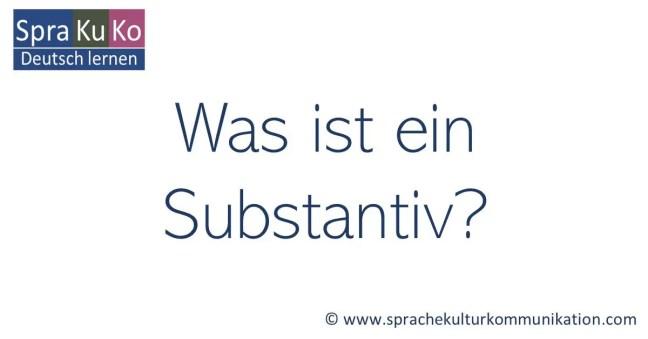 Was ist ein Substantiv? Wortart bestimmen