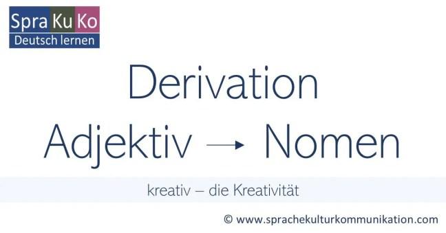 Derivation Ableitung Nomen bilden aus einem Adjektiv