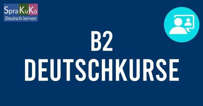B2 Deutschkurs und Prüfungsvorbereitung Goethe telc B2