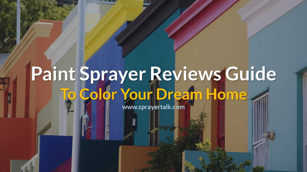 paint-sprayer-reviews-guide
