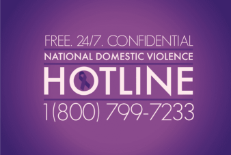 Photo containing the phone number for the National Domestic Violence Hotline. That number is 18007997233. All calls are free and confidential 24/7.