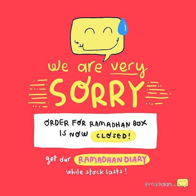 [ORDER FOR RAMADHAN BOX CLOSED]Salam peeps. We are very sorry to announce that we have to close order for Ramadhan Box a day earlier than we have announced. Due to overwhelming order, we have to close the order to make sure that we could deliver the boxes to your doorstep before Ramadhan begins.We are very thankful to everyone that bought our Ramadhan box and the overwhelming support, masyaAllah!BUT DONT WORRY! OUR RAMADHAN DIARY IS STILL OPEN FOR ORDER!!! So grab our Ramadhan Diary before it's gone! To order, simply fill in the same form (clickable link on bio) as the order for ramadhan box and choose the option for DIARY purchase, and make payment as soon as you can!ATTENTION;For those who have made box order, please make payment before / on 7th of May to secure your buy Jazakumullahu khayran to all!