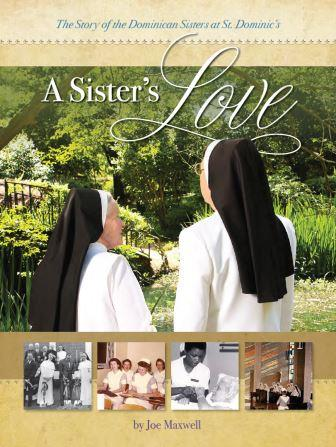 The Radical Faith and Communal Life of Seven Dominican Sisters