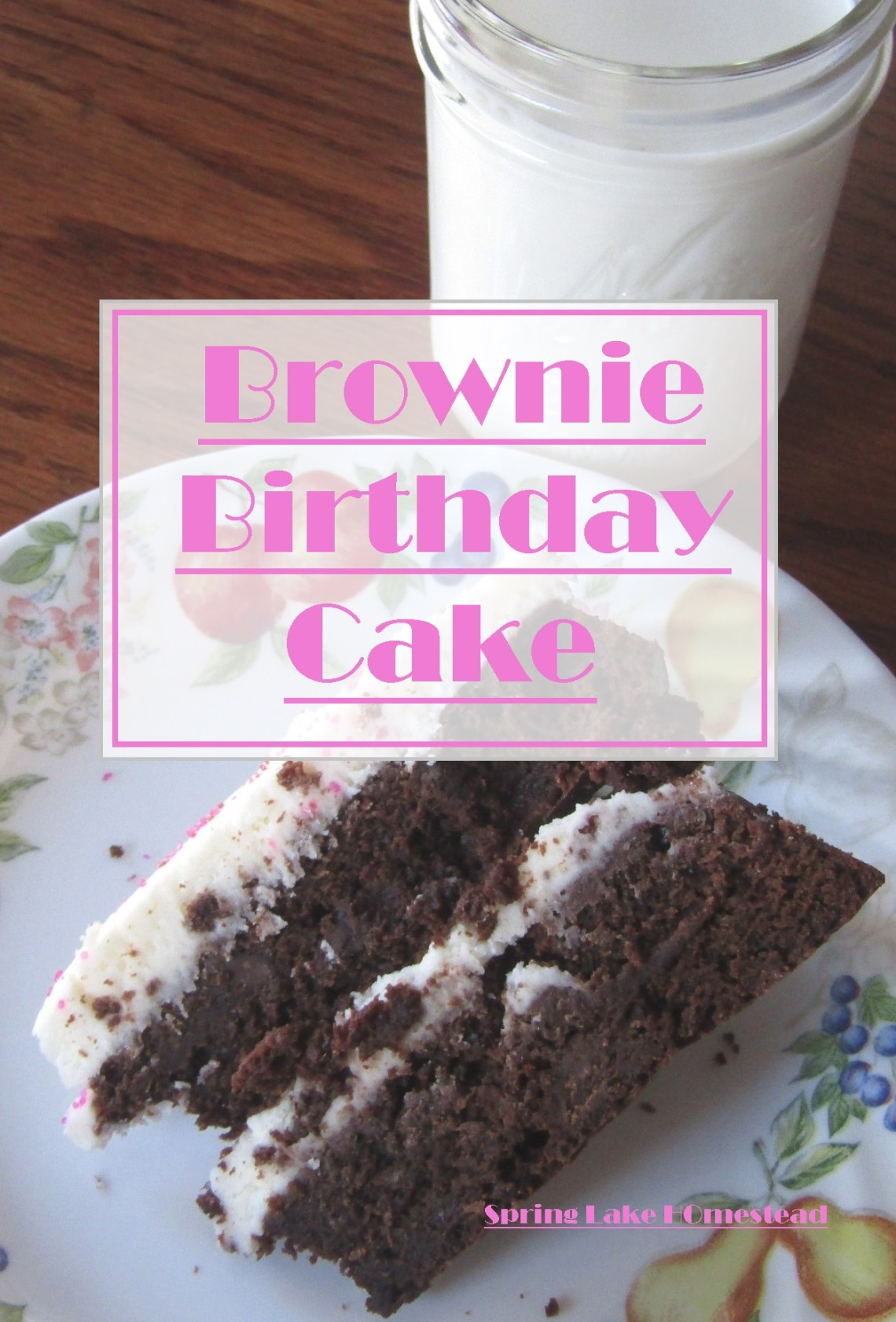 Brownie Birthday Cake