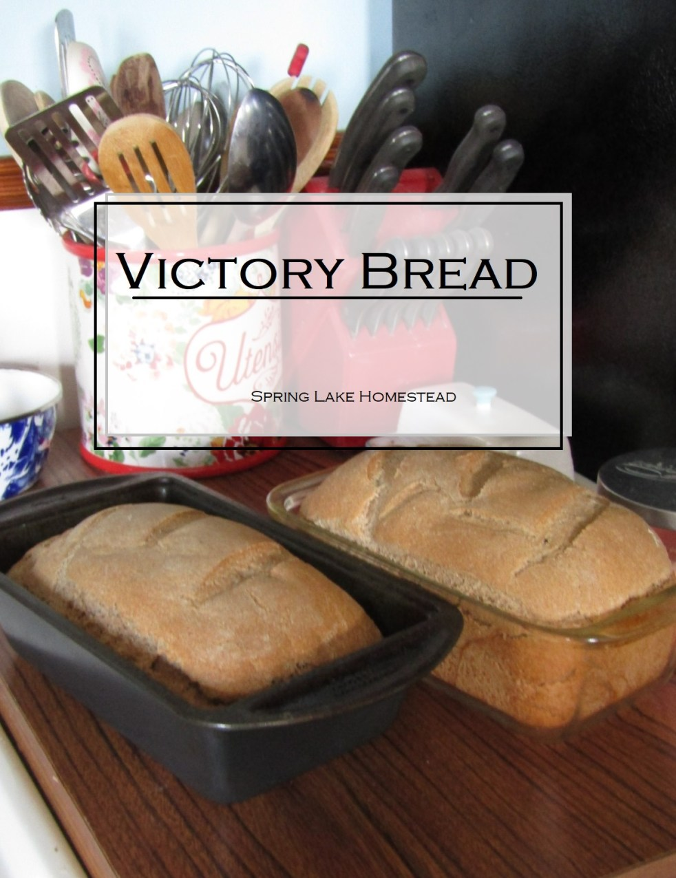 Victory Bread
