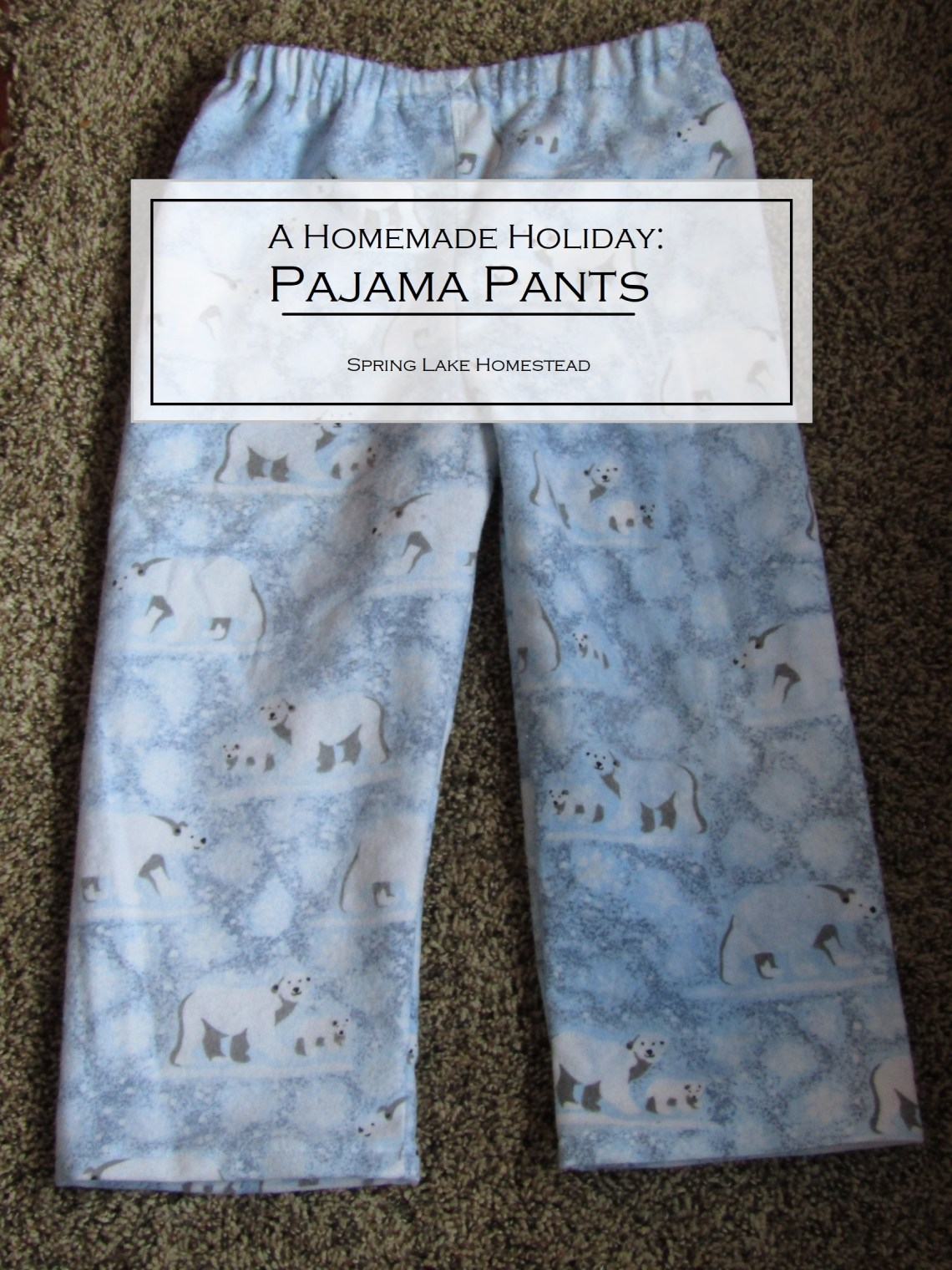 A Homemade Holiday: Pajama Pants